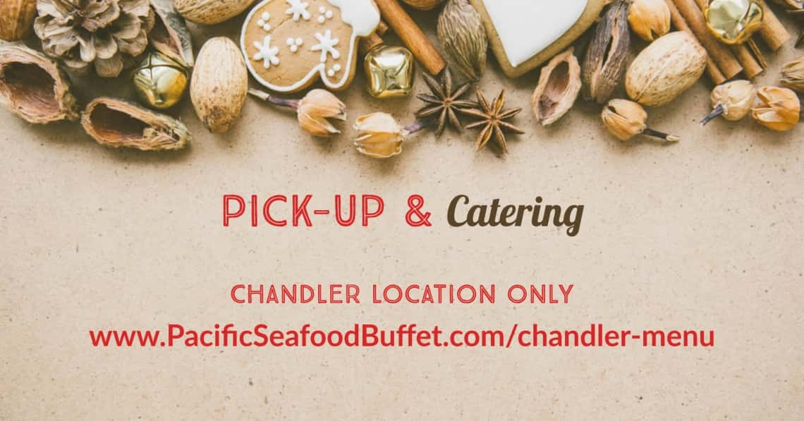 Pacific Seafood Buffet Chandler Only Menu