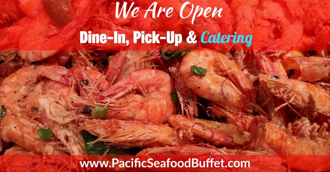 Pacific Seafood Buffet Open for Dine-In